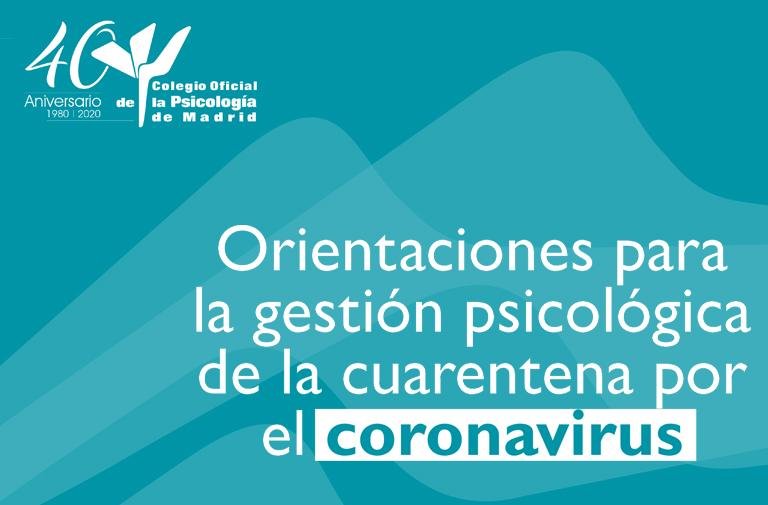 ORIENTACIONES PARA LA GESTIÓN PSICOLÓGICA DE LA CUARENTENA